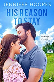 His Reason to Stay (The Ellis Family Saga Book 1) by [Hoopes, Jennifer]