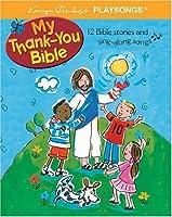My Thank You Bible (Karyn Henley's Playsongs Series)