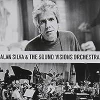 Alan Silva & Sound Visions Orchestra by Alan Silva & Sound Visions Orchestra (2013-05-03)