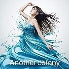 【Amazon.co.jp限定】【Amazon.co.jp限定】 TVアニメ『転生したらスライムだった件』ED主題歌「Another colony」 (デカジャケット付)