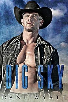 BIG SKY by [Wyatt, Dani]