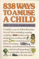 838 Ways to Amuse a Child [並行輸入品]