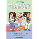 Baby-Sitters Little Sister #4: Karen's Kittycat Club