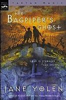 Bagpiper's Ghost: Tartan Magic, Book Three