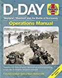 D-Day Operations Manual: 'Neptune', 'Overlord' and the Battle of Normandy - 75th Anniversary Edition: Insights into how science, technology and engineering made the Normandy invasion possible