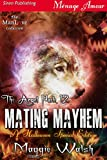 Mating Mayhem [The Angel Pack 12] (Siren Publishing Menage Amour ManLove)