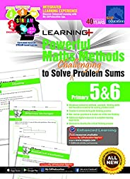 Learning + Powerful Maths Methods to Solve Challenging Problem Sums Primary 5 and 6