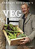 Charles Dowding's Veg Journal: Expert no-dig advice, month by month 画像