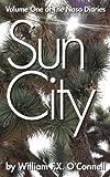 Sun City (The Naso Diaries Book 1) (English Edition)