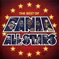 Que Pasa: The Best of the Fania All Stars
