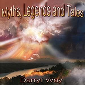 MYTHS. LEGENDS AND TALES