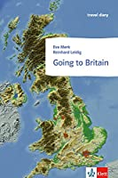 Going to Britain: Klett English Readers (Landeskunde)