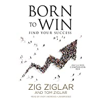 Born to Win: Find Your Success: Includes PDF