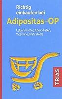 Richtig einkaufen bei Adipositas-OP: Lebensmittel, Checklisten, Vitamine, Naehrstoffe
