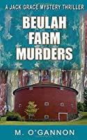Beulah Farm Murders (Jack Grace Mystery)