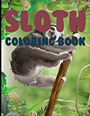 Sloth Coloring Book: Sloth Coloring Books For Kids Ages 4-8