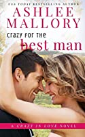 Crazy for the Best Man (Crazy in Love)