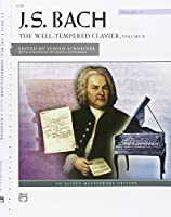 J. S. Bach: The Well-Tempered Clavier: Alfred Masterwork Edition (Alfred Masterwork Editions)