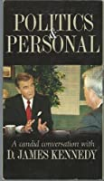 Politics and Personal - A Candid Conversation with D. James Kennedy【DVD】 [並行輸入品]
