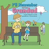 I'll Remember for You Grandad