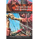 Climate Change and Development (Routledge Perspectives on Development)