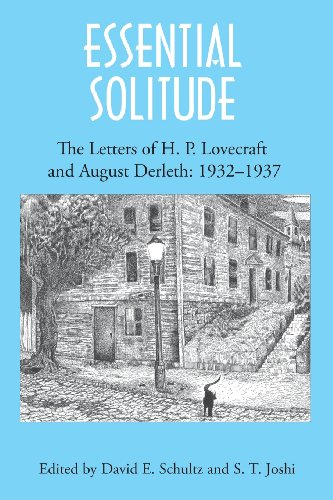 Download Essential Solitude: The Letters of H. P. Lovecraft and August Derleth, Volume 2 1614980616