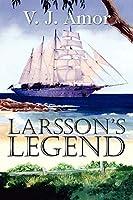 Larsson's Legend
