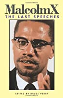 Malcolm X: The Last Speeches (Malcolm X speeches & writings) by Malcolm X(1989-06-01)