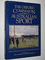 The Oxford Companion to Australian Sport