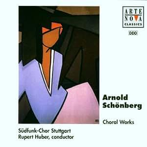 Schoenberg;Choral Works