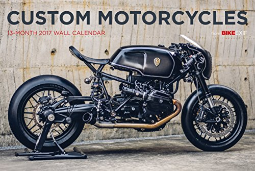Custom Motorcycles From Bike EXIF 2017 Calendar (Calendars 2017)