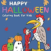 Happy Halloween: Coloring Book for Kids Ages 4-8
