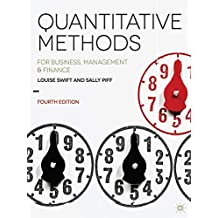 Quantitative Methods: for Business, Management and Finance