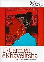 U-Carmen eKhayelitsha (The Festival Collection)