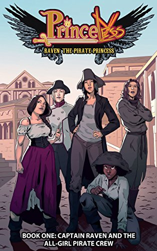Raven Pirate Princess: Captain Raven and the All-Girl Pirate Crew #TPB 1 (Princeless Raven Pirate Princess Tp)