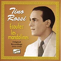 Ecoutez Les Mandolines by Tino Rossi (2002-07-22)