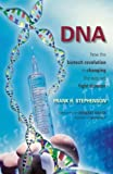 DNA: How the Biotech Revolution Is Changing the Way We Fight Disease (English Edition) 画像