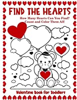 Valentine Book for Toddlers  Find the Hearts: Count and Color All the Hearts Coloring and Activity Book