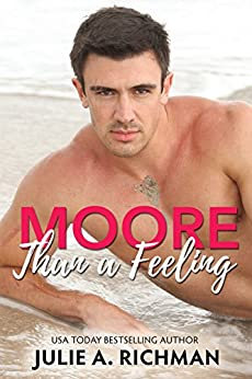 Moore Than A Feeling by [Richman, Julie A.]