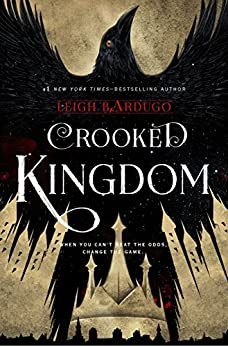 Six of Crows: Crooked Kingdom: Book 2 by [Bardugo, Leigh]