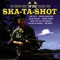 Ska-Ta-Shot: Top Sounds From Top Deck, Vol. 4