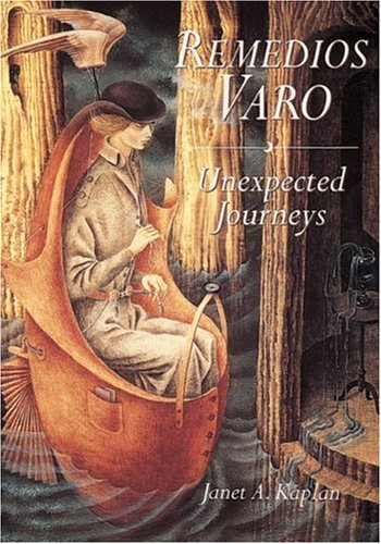 Remedios Varo: Unexpected Journey