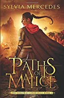 Paths of Malice (The Venatrix Chronicles)