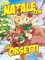 Natale Con Gli Orsetti [Italian Edition]