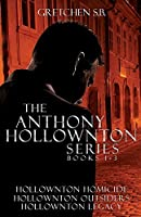 Anthony Hollownton Series: Books 1-3