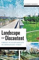 Landscape of Discontent: Urban Sustainability in Immigrant Paris (Quadrant Book)