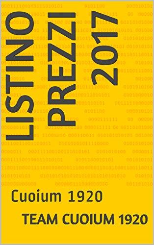 Listino Prezzi 2017: Cuoium 1920 (Italian Edition)