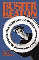 My Wonderful World Of Slapstick (A Da Capo paperback) by Buster Keaton Charles Samuels(1982-08-22)