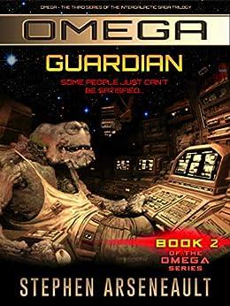 OMEGA Guardian: (Book 2) by [Arseneault, Stephen]