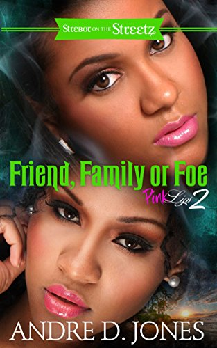 Family, Friend, or Foe: Pink Lips 2 (English Edition)